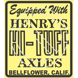 Henry's Hi-Tuff Axles
