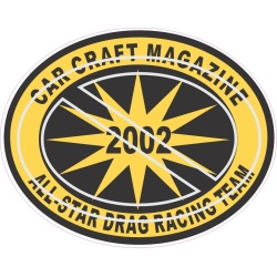 Car Craft Magazine 2002 All-Star Drag Racing Team